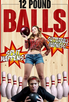 12 Pound Balls (2016)