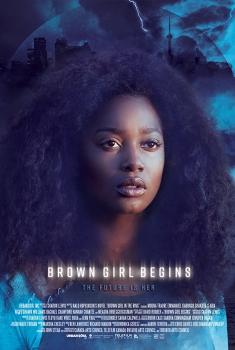 Смотреть трейлер Brown Girl Begins (2016)