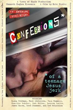 Смотреть трейлер Confessions of a Teenage Jesus Jerk (2017)