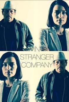 In Stranger Company (2017)