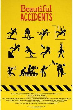 Смотреть трейлер Beautiful Accidents (2017)