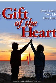 Смотреть трейлер A Gift of the Heart (2017)