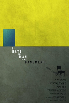 I Hate the Man in My Basement (2016)