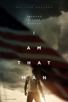 I Am That Man (2017)