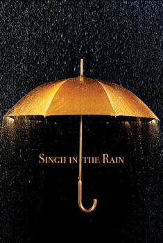 Singh in the Rain (2017)