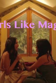 Girls Like Magic (2017)