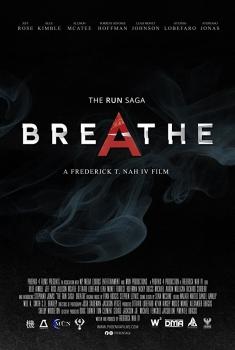 The Run Saga: Breathe (2017)