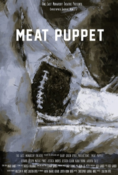 Meat Puppet: The Filmed Experience (2017)