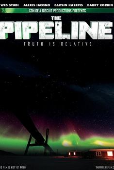 Смотреть трейлер The Pipeline (2017)