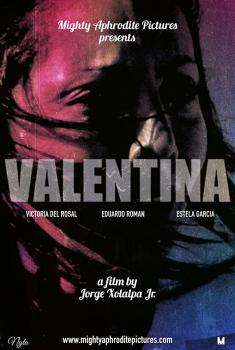 Смотреть трейлер Valentina (2017)