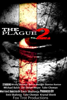 The Plague 2: Biohazard Blood (2017)