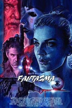 Смотреть трейлер Fantasma (2017)