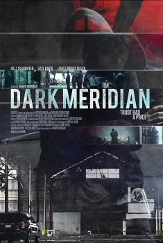 Смотреть трейлер Dark Meridian (2016)
