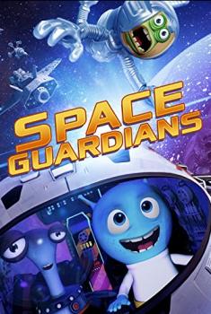 Смотреть трейлер Space Guardians (2017)
