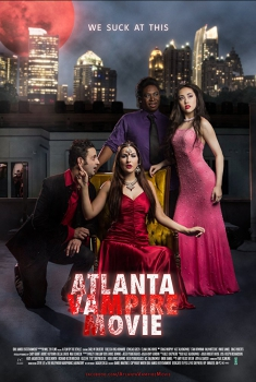 Atlanta Vampire Movie (2017)