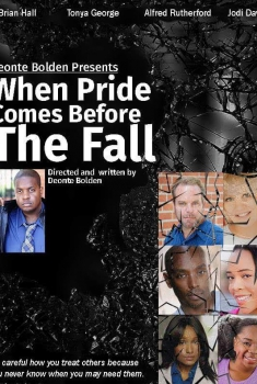 When Pride Comes Before the Fall (2017)