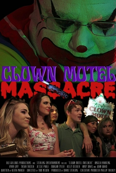 Clown Motel Massacre (2017)