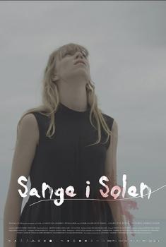 Смотреть трейлер Songs in the Sun (2017)