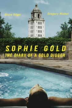 Смотреть трейлер Sophie Gold, the Diary of a Gold Digger (2017)