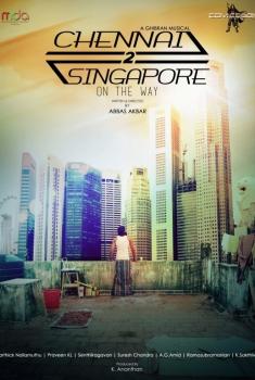 Смотреть трейлер Chennai 2 Singapore (2017)