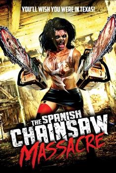 Spanish Chainsaw Massacre (2017)