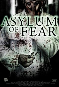 Смотреть трейлер Asylum of Fear (2017)