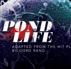 Pond Life (2017)