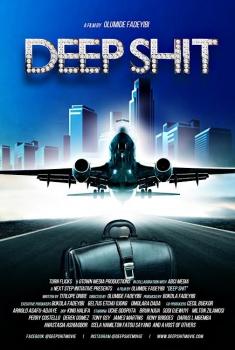 Смотреть трейлер Deep Shit (2017)