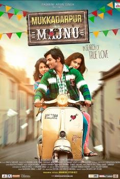 Смотреть трейлер Mukkadarpur Ka Majnu (2017)