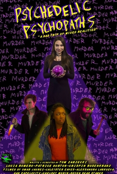 Смотреть трейлер Psychedelic Psychopaths (2017)