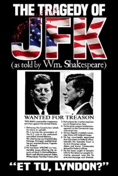 Смотреть трейлер The Tragedy of JFK (as Told by Wm. Shakespeare) (2017)