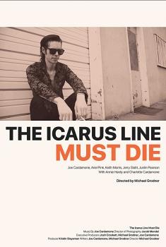Смотреть трейлер The Icarus Line Must Die (2017)
