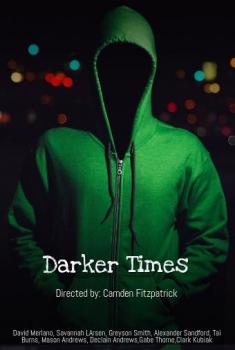 Darker Times (2017)