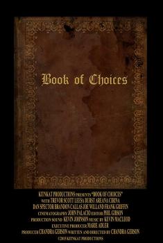 Смотреть трейлер Book of Choices (2017)