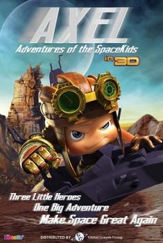 Смотреть трейлер Axel 2: Adventures of the Spacekids (2017)