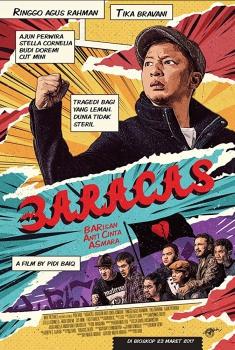 Смотреть трейлер Baracas: Barisan Anti Cinta Asmara (2017)