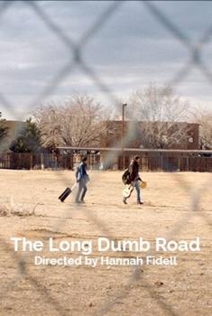 Смотреть трейлер The Long Dumb Road (2018)