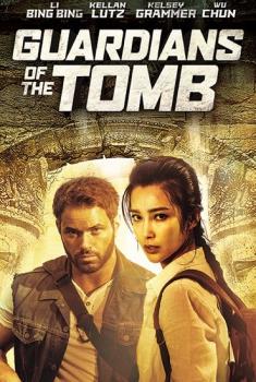 Смотреть трейлер Guardians of the Tomb (2017)