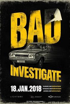 Смотреть трейлер Bad Investigate (2018)