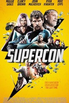 Смотреть трейлер Supercon (2017)