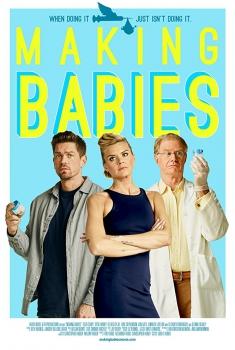Смотреть трейлер Making Babies (2018)