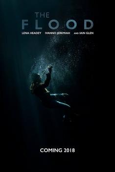 Смотреть трейлер The Flood (2018)