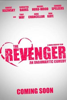 Смотреть трейлер The Revenger: An Unromantic Comedy (2018)