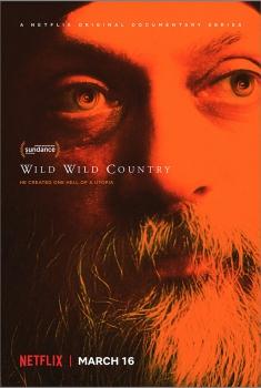 Смотреть трейлер Wild Wild Country (2018)