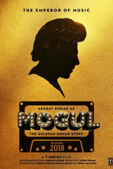 Смотреть трейлер Mogul: The Gulshan Kumar Story (2018)