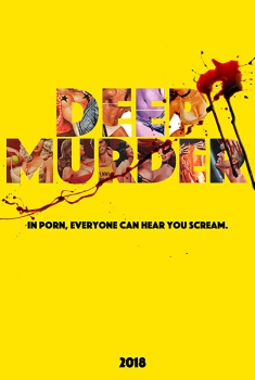 Смотреть трейлер Deep Murder (2018)