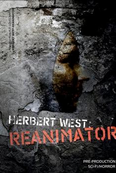 Смотреть трейлер Herbert West: Reanimator (2018)