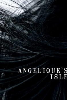 Смотреть трейлер Angelique's Isle (2018)