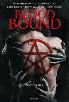 Смотреть трейлер Blood Bound (2018)