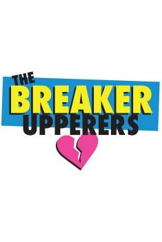 Смотреть трейлер The Breaker Upperers (2018)